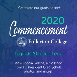 Celebrate our grads online at https://fcgrads20.fullcoll.edu/